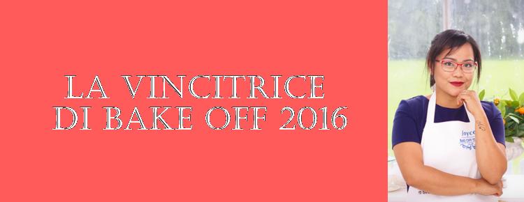 Breve intervista con Joyce, la vincitrice di Bake Off Italia 2016